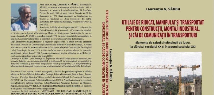 Lansare de carte: o monografie ce abordează importanța utilajelor de ridicat, manipulat și transportat în construcții